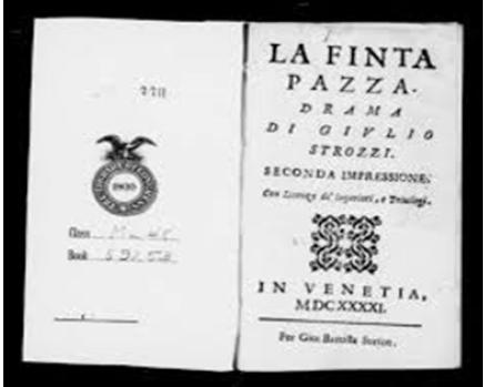 La Finta pazza, antica edizione