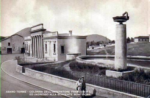04 - Abano Terme, Colonna dell'Imperatore Francesco I e  ingresso alla sorgente termale Montirone (Biblioteca Civica)