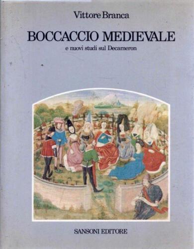 07 - Boccaccio medievale di V. Branca