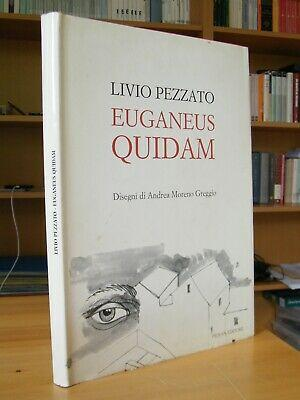 EUGANEUS-QUIDAM-LIVIO-PEZZATO-Disegni-di